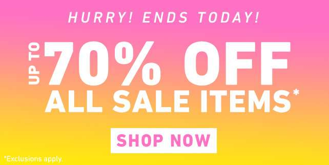 Up to 70% off all sale Items* - Shop Now