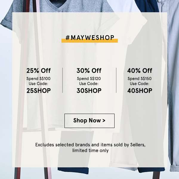 #Mayweshop/ 40% off spend 150. Use code 40SHOP. Shop now.