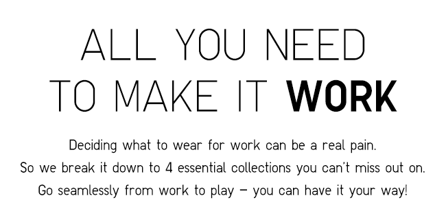 4 essentials you need to have in your work wardrobe