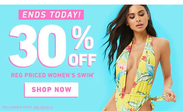 Ends Today - 30% off Reg priced plus swim* - Shop Now