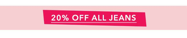 20% Off All Jeans