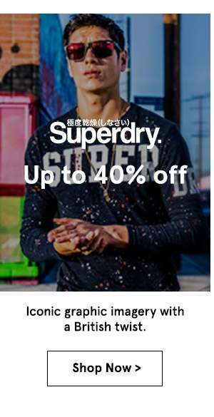 Superdry up to 40% off. Shop Now.