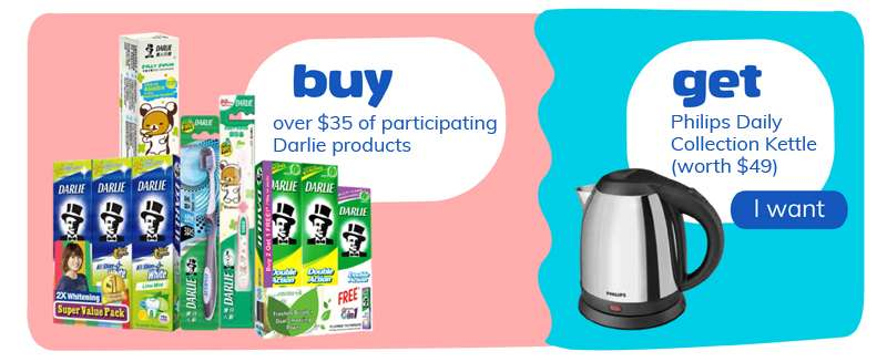 buy over $35 on participating Darlie products and get Philips Kettle