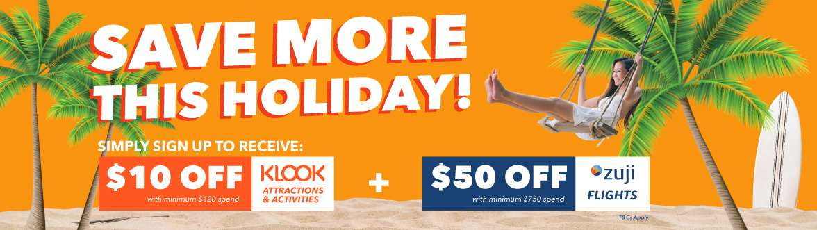 $10 OFF KLOOK Attractions/Activities and $50 ZUJI flight voucher for you!