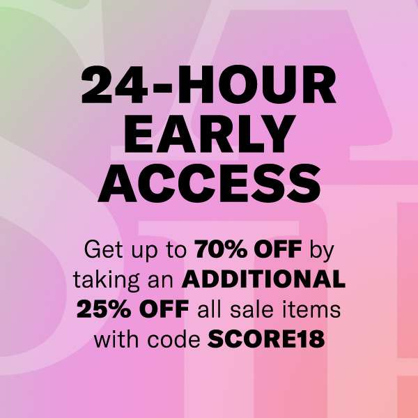 SALE ON SALE  Get up to 70% off  by taking an additional 25% off all sale items with code SCORE18