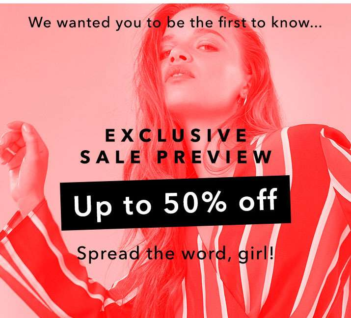 Exclusive Sale Preview Up To 50% Off - Shop Sale Preview