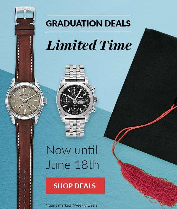Graduation Deals Now Until June 18th SHOP DEALS