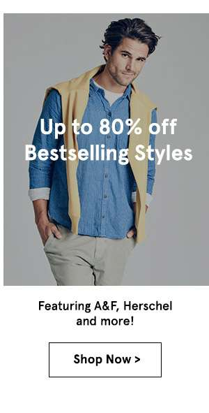 Up to 80% off Bestselling Styles. Shop Now.