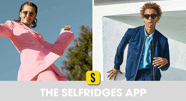 Download the Selfridges App
