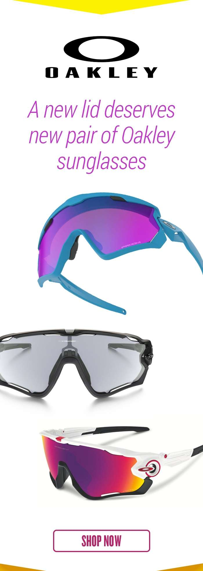 A new lid deserves new pair of Oakley sunglasses