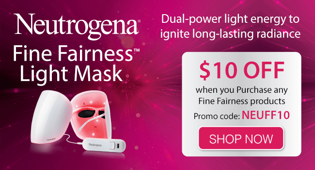 $10 off Neutrogena Fine Fairness Products!