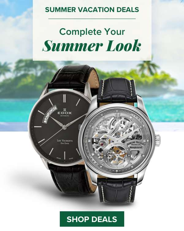Summer Vacation Deal - Complete Your Summer Look. SHOP DEALS