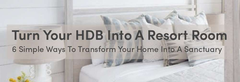 EDM_Turn+Your+HDB+Into+A+Resort_head.jpg