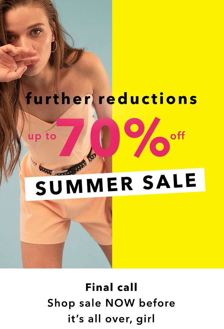 Further Reductions Up To 70% Off Summer Sale