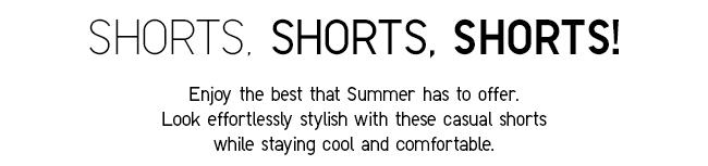 Shorts, Shorts, Shorts.
