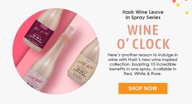 View Hask Wine Leave in Spray Series here!