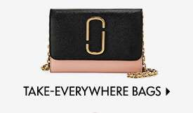 Take-Everywhere Bags