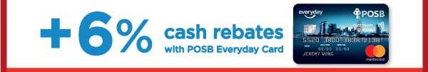 POSB 6% Cash Rebates