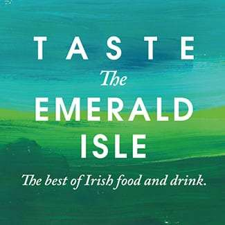 TASTE THE EMERALD ISLE