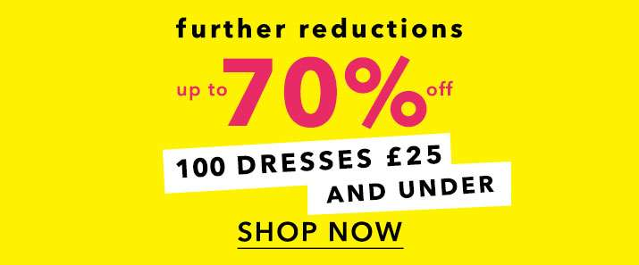 Further Reductions Up To 70% Off - Shop Now