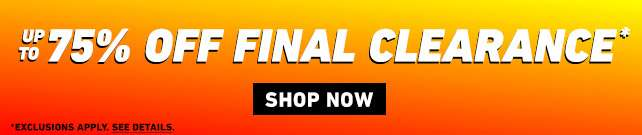 Up to 75% Off Final Clearance