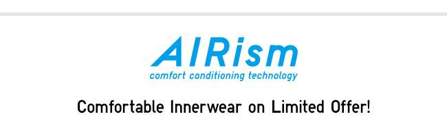 AIRism | Comfy Innerwear on Limited Offer!