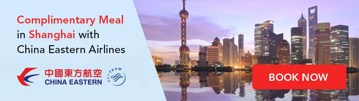 Enjoy a complimentary meal voucher with China Eastern Airlines