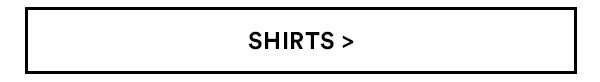 Shirts | Shop Now