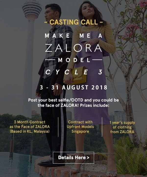 Make Me A ZALORA Model Cycle 3. Details here.