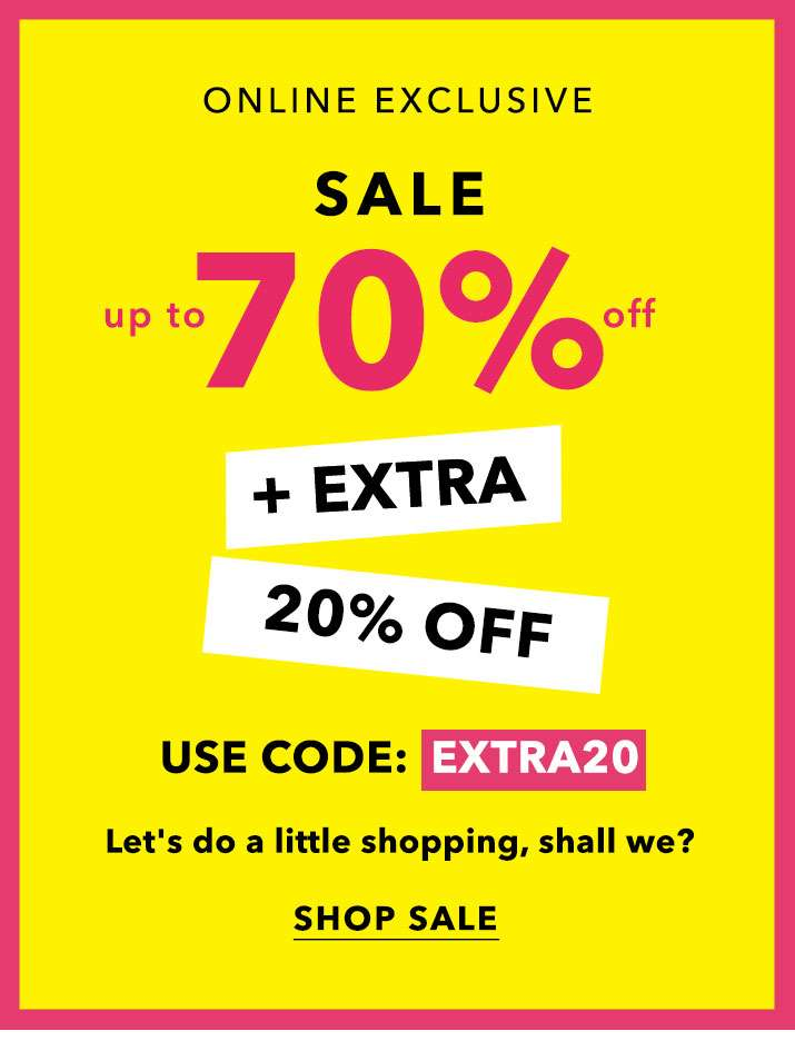 Up To 70% Off + Extra 20% Off - Shop Sale