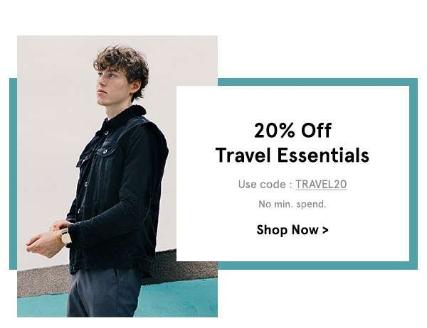 20% off travel essentials. Use Code TRAVEL20. No min spend