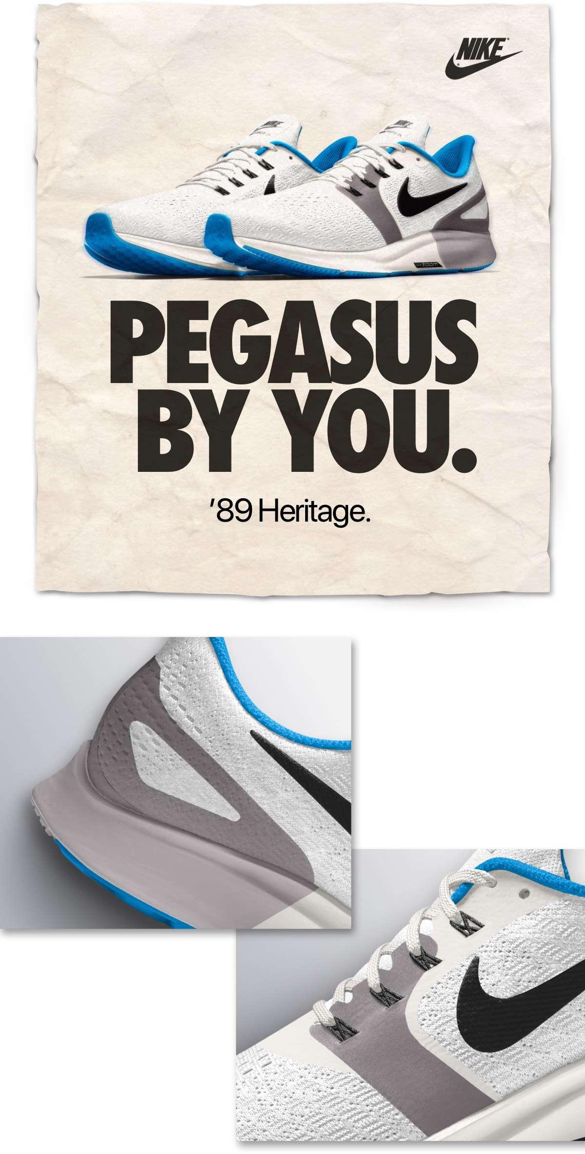NIKE | PEGASUS BY YOU. | '89 Heritage.