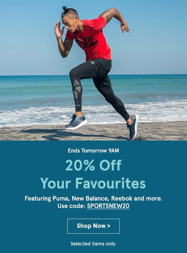 20% off your favourites. Use code SPORTSNEW20. Shop Now