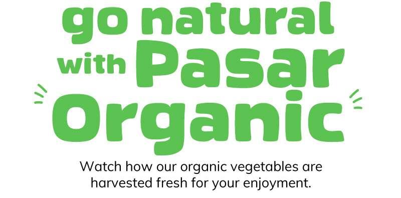 go natural with Pasar Organic