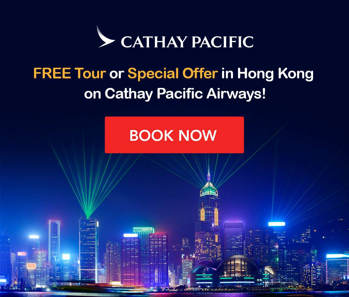 Enjoy a FREE Tour or Special Offer in Hong Kong with Cathay Pacific Airways