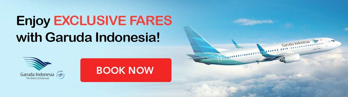 Get the best deals with Garuda Indonesia