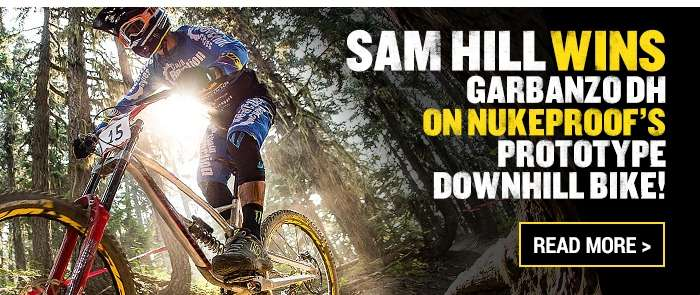 Sam Hill wins Garbanzo DH on Nukeproof's prototype downhill bike!
