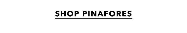 Shop Pinafores