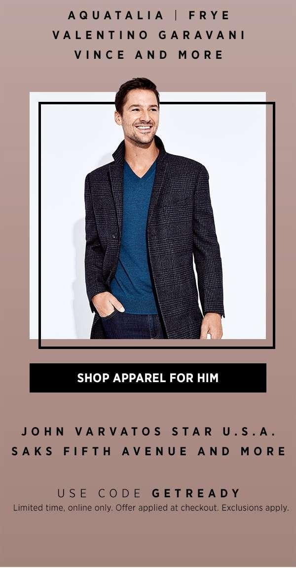 Shop Apparel For Him
