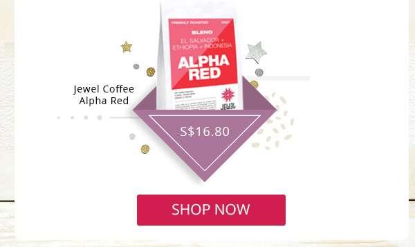Jewel Coffee Alpha Red SHOP NOW