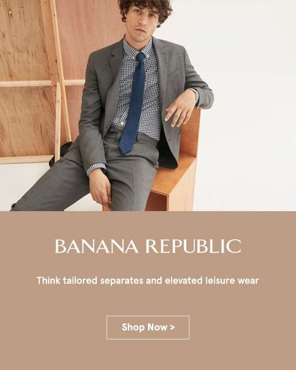 Banana Republic.