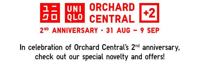 Orchard Central Flagship Store 2nd Anniversary | 31 Aug - 9 Sep