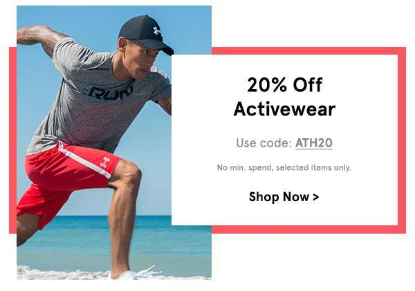 20% off Activewear. Use Code ATH20. No min spend.