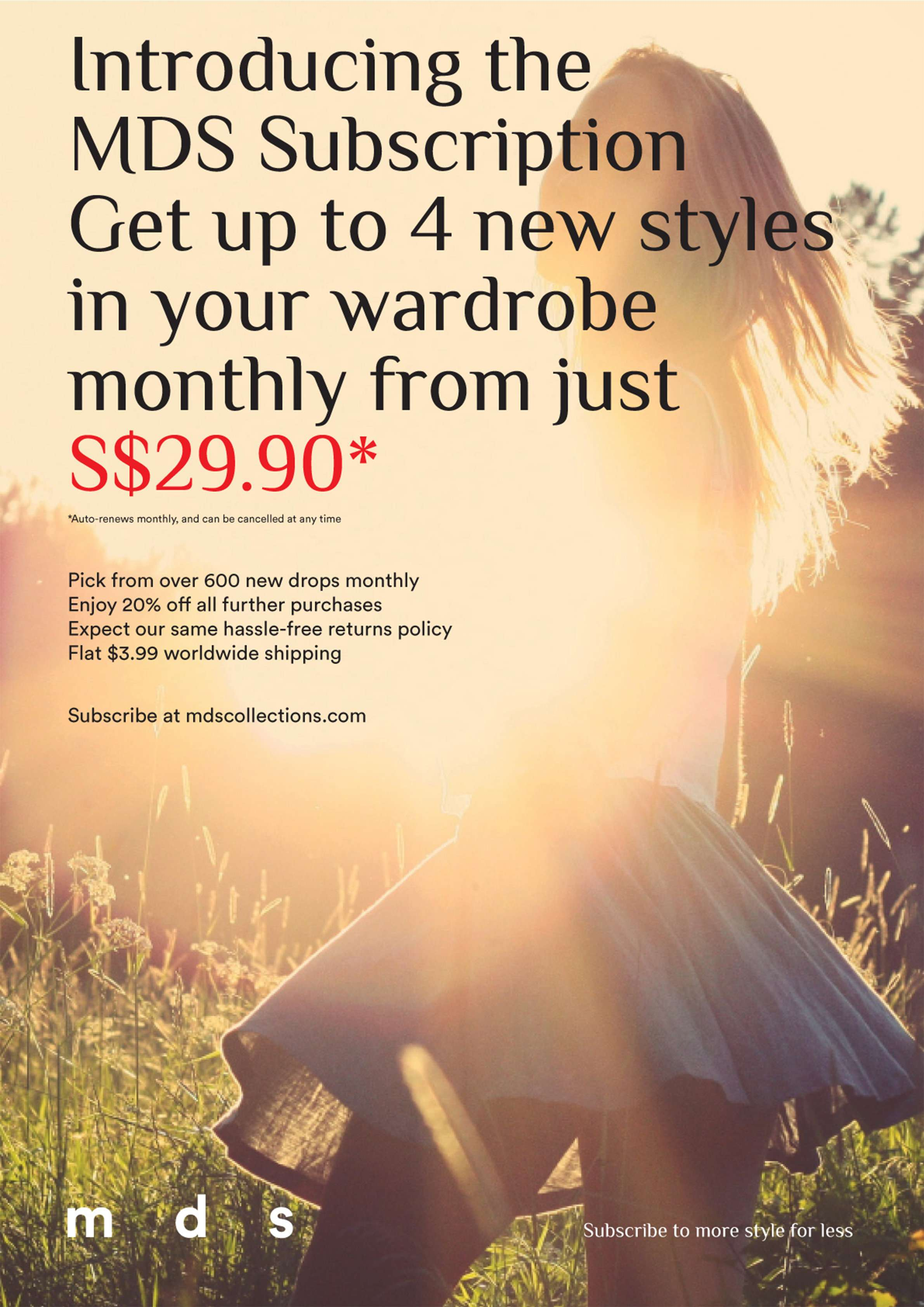 Introducing the MDS Subscription. Get up to 4 new styles in your wardrobe monthly from just S$29.90.