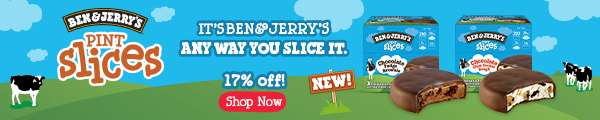 Try Ben & Jerry's all new pint slices now!