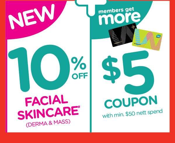 10% off facial skincare + members $5 coupon