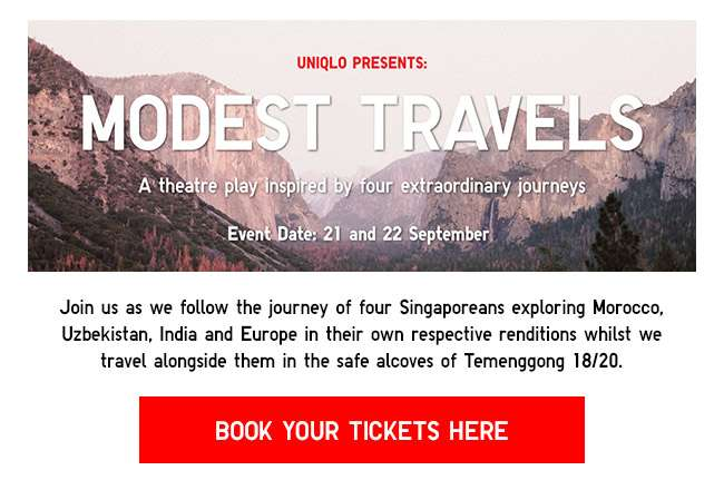 Uniqlo presents: Modest Travels | A theatre play inspired by four extraordinary journeys