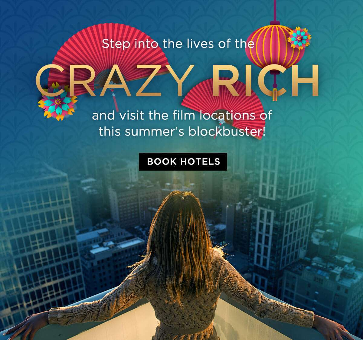 Step into the lives of the crazy rich and visit the film locations of this summer's blockbuster!