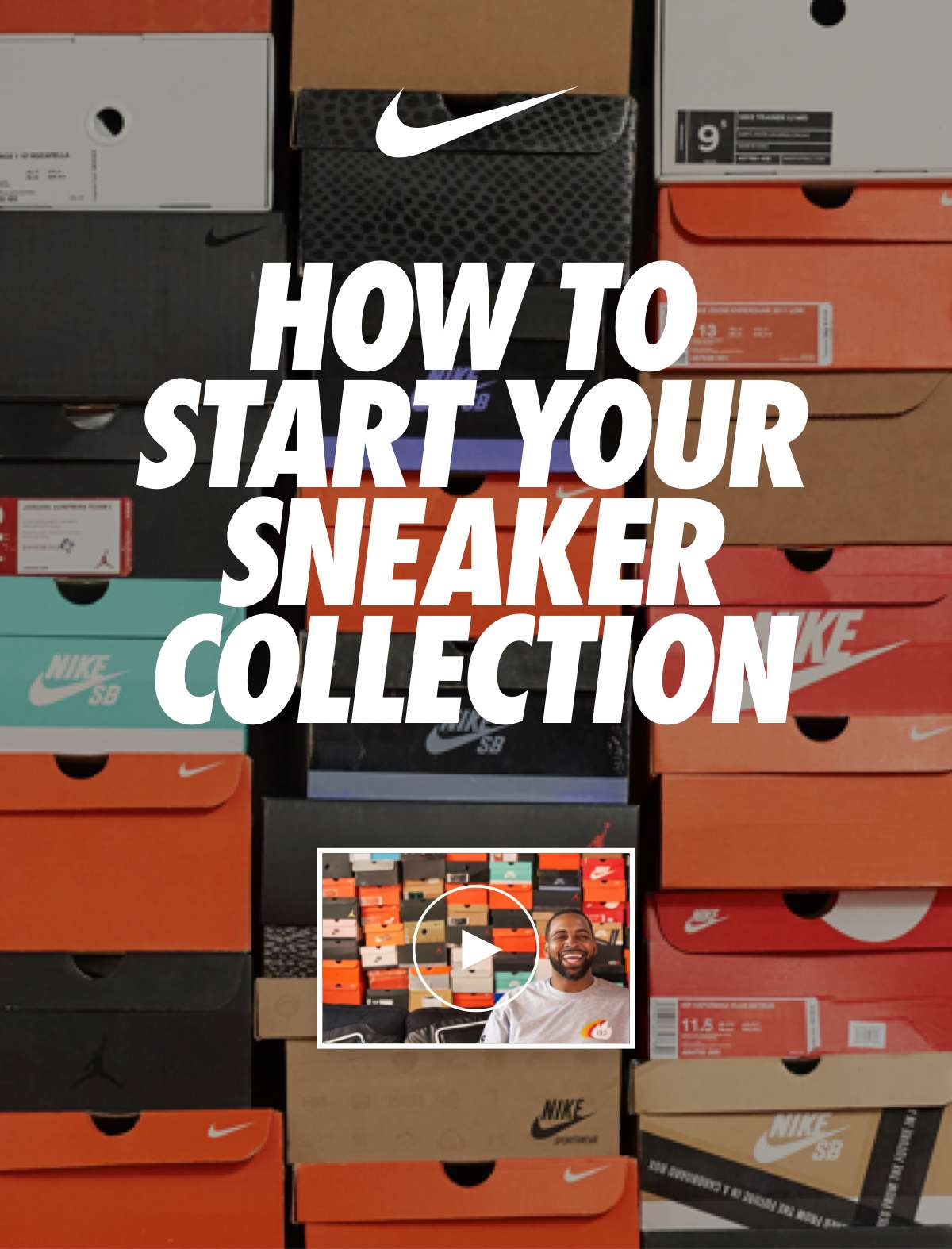 NIKE | HOW TO START YOUR SNEAKER COLLECTION