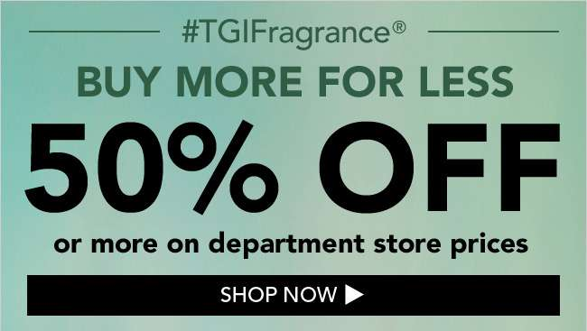 50% off or more on department store prices
